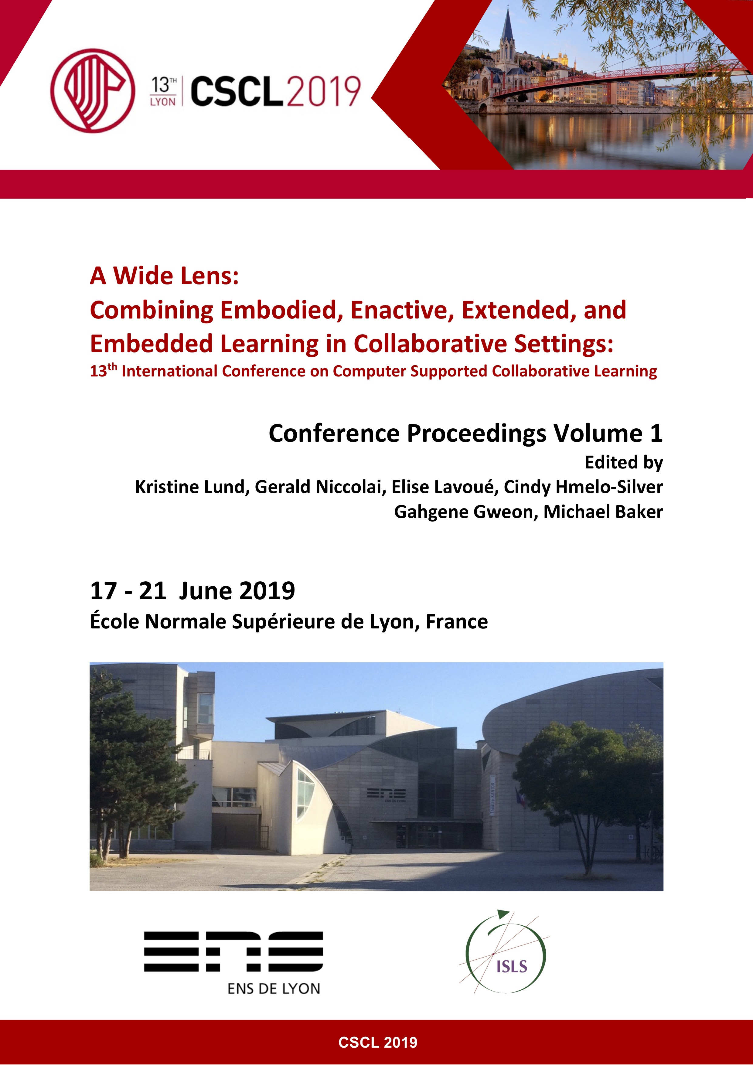 Lund, K., Niccolai, G., Lavoué, E., Hmelo-Silver, C., Gweon, G., and Baker, M. (Eds.). (2019). A Wide Lens: Combining Embodied, Enactive, Extended, and Embedded Learning in Collaborative Settings, 13th International Conference on Computer Supported Collaborative Learning (CSCL) 2019, Volume 1. Lyon, France: International Society of the Learning Sciences.